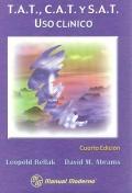 T.A.T., C.A.T. y S.A.T. Uso clínico.: Leopold Bellak, David M. Abrams