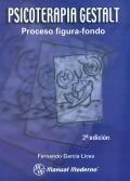 Psicoterapia Gestalt. Proceso figura-fondo.: Fernando García Licea