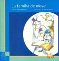 La familia de nieve.: Lorena Martín Morán