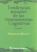 Tendencias actuales de las neurociencias cognitivas.: Esmeralda Matute