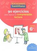 90 ejercicios para mejorar la comprensión lectora.: Esther Echevarría, Montserrat
