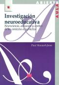 Investigación neuroeducativa. Neurociencia, educación y cerebro: de los contextos a ...