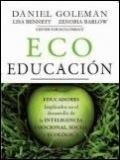 Eco Educación. Educadores implicados en el desarrollo de la Inteligencia emocional, social y ...