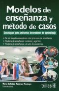 Modelos de enseñanza y método de casos.: María Soledad Ramírez