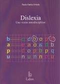 Dislexia. Una visión interdisciplinar.: Paula Outón Oviedo