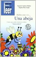 Había una vez. Una abeja. Cuentos para ayudar a mejorar la conducta de los niños. El autocontrol.: ...