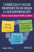 Currículo y ciclos propedéuticos desde la socioformación. Hacia un sistema ...