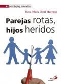 Parejas rotas, hijos heridos: Rosa María Boal