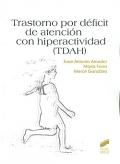 Trastorno por déficit de atención con hiperactividad: Juan Antonio Amador,