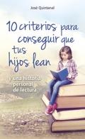 10 criterios para conseguir que tus hijos: José Quintanal Díaz