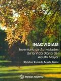 INACVIDIAM. Inventario de actividades de la vida diaria del adulto mayor.: Christian Oswaldo Acosta...
