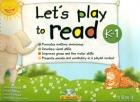 Let's play to read. K-1. (With CD): Alicia Montenegro, Pamela Sabugo, Kiku Ko Villegas