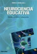 Neurociencia educativa. Mente, cerebro y educación.: David A. Sousa