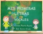 Mis primeras letras vocales.: Mª Carmen Puerta, Mª José García