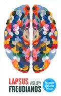 Lapsus freudianos. Psicología al alcance de todos.: Joel Levy