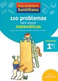 110 problemas para repasar matemáticas. 1º Primaria: Santillana