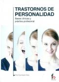 Trastornos de personalidad. Bases clínicas y práctica profesional: Flor Escribano ...