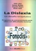 FONODIS. La dislexia. Un desafío terapéutico. Programa: Edith Labos, Rolando
