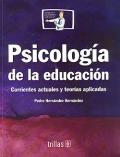 Psicología de la educación. Corrientes actuales y teorías aplicadas.: Pedro ...