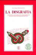 La disgrafía. Concepto, diagnostico y tratamiento de: José Antonio Portellano