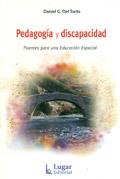 Pedagogía y discapacidad. Puentes para una Educación Especial: Daniel G. Del Torto