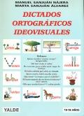 Dictados ortográficos ideovisuales.: Manuel Sanjuán Nájera,