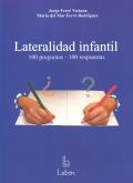 Lateralidad infantil. 100 preguntas, 100 respuestas: Jorge Ferré Veciana