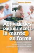 Actividades para mantener la mente en forma.: Alfonso Barreto Nieto