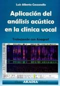 Aplicación del análisis acústico en la clínica: Luis Alberto Cecconello