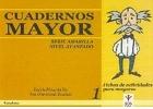 Cuadernos MAYOR. Serie amarilla. Nivel avanzado. Cuaderno: Leticia Pérez del