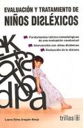 Evaluación y tratamiento de niños disléxicos. Fundamentos: Laura Edna Aragon