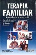 Terapia familiar. Aprendizaje y supervisión: Juan L. Linares,