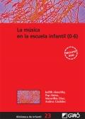 La música en la escuela infantil (0-6).: Pep Alsina, Andreu