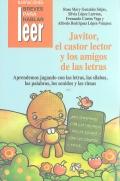 Javitor, el castor lector y los amigos: Rosa Mary González