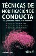 Técnicas de Modificación de Conducta. Su aplicación: Emilio Ribes Iñesta