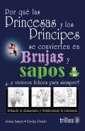 Por qué las princesas y los principes: Jesús Amaya Guerra,