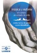 Música y eutonía. El cuerpo en estado: Violeta Hemsy de