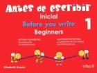 Antes de escribir. Inicial 1.(Before you write.: Elizabeth Kramis