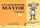 Cuadernos MAYOR. Serie amarilla. Nivel inicial. cuaderno: Leticia Pérez del