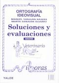 Ortografía Ideovisual. Soluciones y evaluaciones. Adultos.: Manuel Sanjuán Nájera,