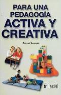 Para una pedagogía activa y creativa: Samuel Amegan