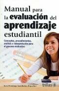 Manual para la evaluación del aprendizaje estudiantil.: Juan Domingo Santibañez