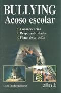 Bullying. Acoso escolar.: María Guadalupe Rincón