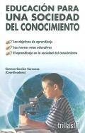 Educación para una sociedad del conocimiento.: Carmen Carrión Carranza