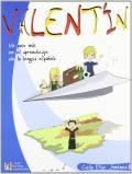Valentin. Un paso más en el aprendizaje de la lengua española: Celia Díaz Jiménez