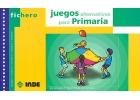 Fichero de juegos alternativos para primaria.: José Luis Garijo,
