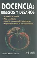 Docencia: riesgos y desafíos.: Luis Felipe Ali El Sahili González