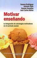Motivar enseñando. La integración de estrategias motivadoras en el currículo ...