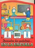 Descubre las palabras.en la escuela. Colección La: Fher