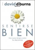 Sentirse bien. Una nueva terapia contra las depresiones: David D. Burns